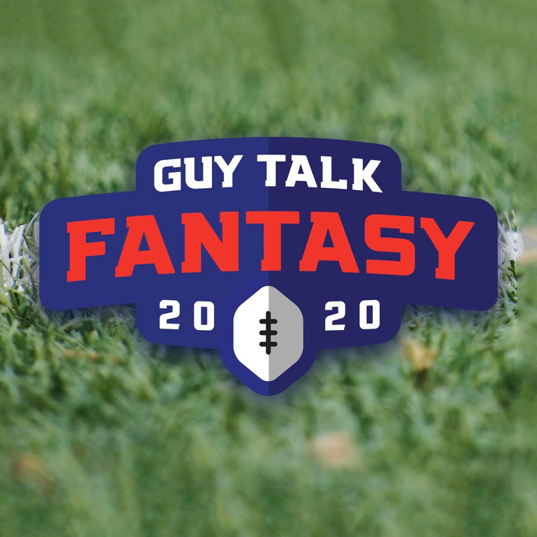 Guy Talk Fantasy Football 2020
